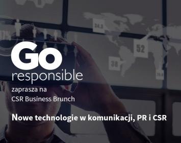 """Go Responsible zaprasza na CSR Business Brunch """"Nowe technologie w komunikacji, PR i CSR""""."""